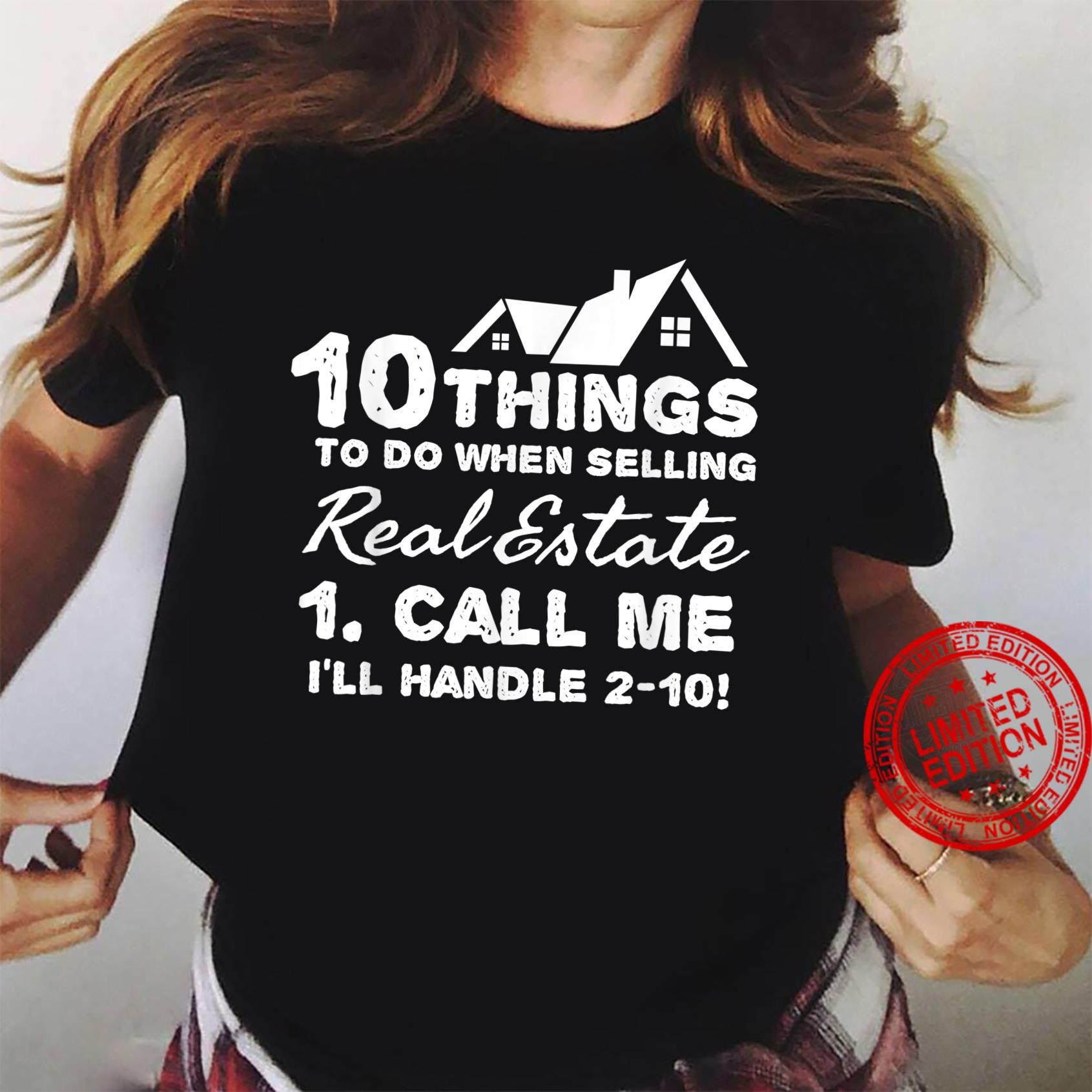 10 things to do selling real estate call me Shirt ladies tee