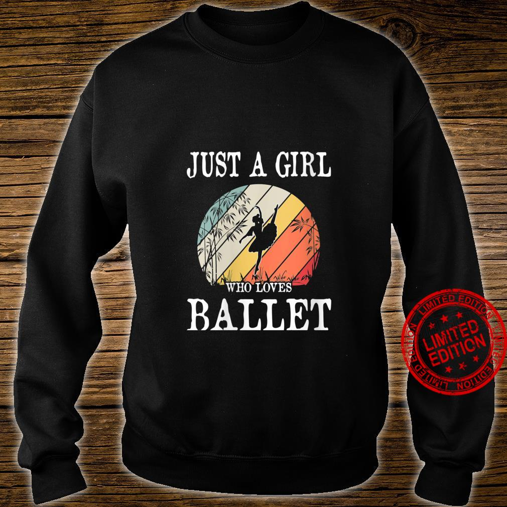 Womens Just A Girl Who Loves Ballet Shirt sweater